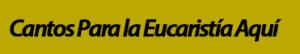 cantos-eucaristia